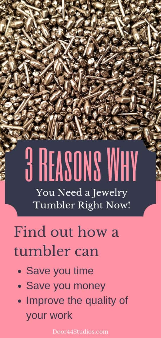 Pinnable Graphic: 3 reasons why you need a jewelry tumbler right now