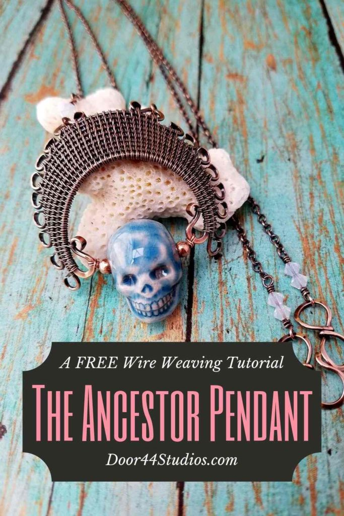 The Ancestor Pendant is my most frequently requested wire weaving tutorial so I'm pleased to announce that it's now available exclusively (and for free!) at Door44Studios.com! This detailed tutorial includes my favorite sources for hard-to-find side-drilled skull beads, which is a crucial element for this particular design. Also included are ideas for customizing the design to suit your personality with wire appliques, different weaves, or even different focal beads if skulls just aren't your thing! This design is perfect for Halloween and the Day of the Dead holiday celebrations. Whether you give it as a gift or keep it for yourself, there's nothing like the satisfaction of creating jewelry from scratch. Try it and you'll be hooked by this adorable beginner-friendly wire weaving tutorial!