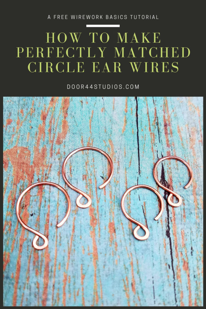 Learn the secret to making perfectly matched Circle Ear Wires with this free wirework basics tutorial from Door 44 Studios.